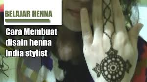 cara membuat henna stylist disain maroko ver 2 youtube