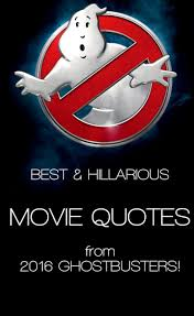 top 25 best ghostbusters quotes ideas on pinterest ghostbusters