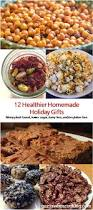 Homemade Holiday Gifts by 12 Healthier Homemade Holiday Treats Guess Who U0027s Cooking