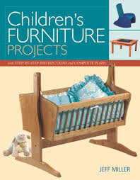 children u0027s furniture projects with step by step instructions and