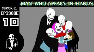 gaster the who speaks in gaster s family who speaks in episode 10