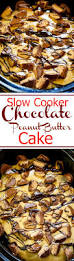 check out slow cooker chocolate peanut butter cake it u0027s so easy