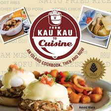 association cuisine from kau kau to cuisine an island cookbook then now