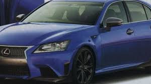 lexus gs f usa report says lexus gs f and four door rc f coming in 2016