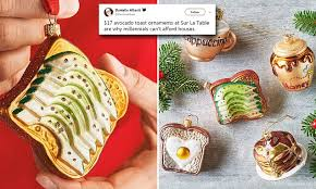 sur la table toaster sur la table sells 17 avocado toast christmas ornament daily mail