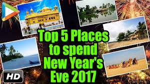 happy new year 2017 top 5 best places in india to celebrate new