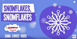 snowflakes snowflakes winter songs for kids snowflakes song