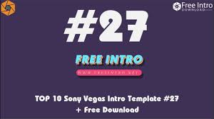 download top 10 sony vegas intro template 27 free download 2017