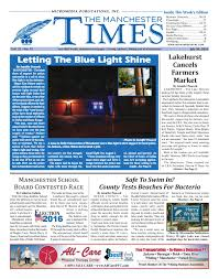 2016 07 30 the manchester times by micromedia publications issuu