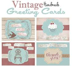 vintage cards vintage handmade greeting cards free printable how to nest for