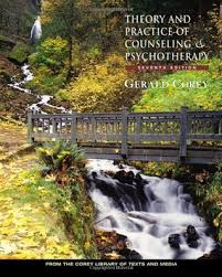 Corey Counselling Theory And Practice Theory And Practice Of Counseling And Psychotherapy By Gerald Corey