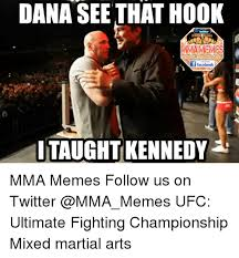 Hook Meme - dana see that hook mmamemes aceboorcom memesmma f facebook i taught