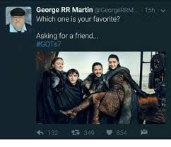 George Rr Martin Meme - george rr martin rrm 15h v which one is your favorite asking for a