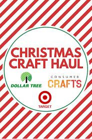 christmas craft haul target dollar tree u0026 consumer crafts