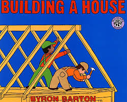 building a house building a house mulberry books byron barton 9780688093563