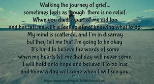 quote pictures quotes on losing a loved one walking the journey of