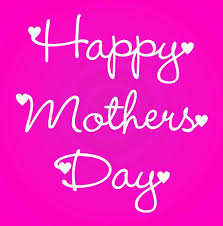 happy mothers day 2018 wishes greetings quotes messages