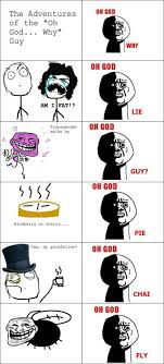 Oh God Meme - oh god why meme by theangrypipee memedroid