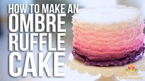 how to make an ombre ruffle cake cake tutorials youtube