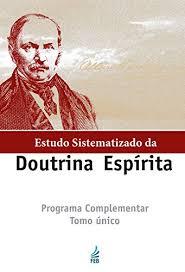 Common ESTUDO SISTEMATIZADO DA DOUTRINA ESPÍRITA - Tomo Único eBook: FEB  &JG03