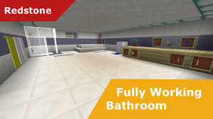 Minecraft Bathroom Designs Minecraft Redstone 100 Fully Working Bathroom Made With New 1 8