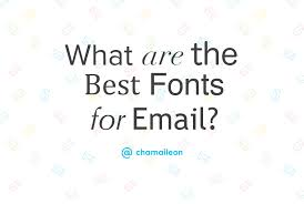 how to choose the best font for your email design