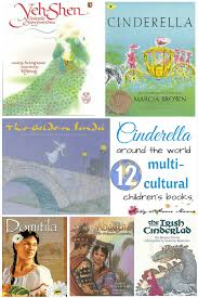 cinderella 12 multicultural children u0027s books