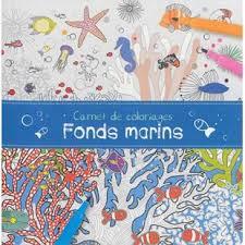 Livre Carnet de Coloriage Fonds Marins