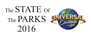 rumor mill the state of the parks 2016 unofficial universal