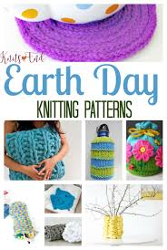 earth day knitting projects and patterns knits u0027 end