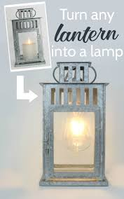 how to turn a lantern into a lamp lovely etc