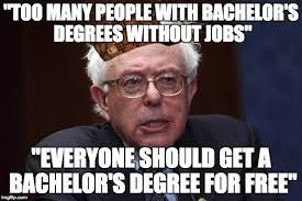 College Degree Meme - a common sense argument against free college education and it is