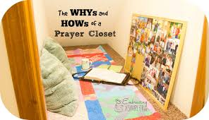 Does A Bedroom Require A Closet The Whys And Hows Of A Prayer Closet Embracing A Simpler Life