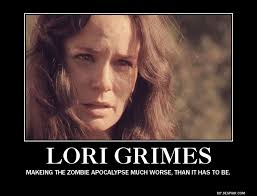 Lori Walking Dead Meme - in the most biting walking dead memes everybody hates lori