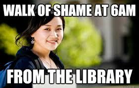 Asian Girls Meme - walk of shame at 6am from the library studious asian girl quickmeme
