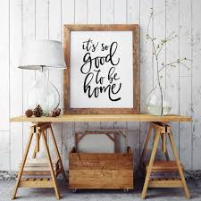 it u0027s so good to be home printable poster typography print