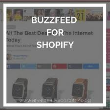 best black friday deals 2017 buzzfeed buzzfeed channel for shopify arya creative