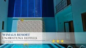 wimals resort unawatuna hotels sri lanka youtube