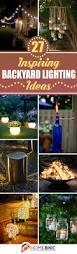 Pretty Backyard Ideas 27 Best Backyard Lighting Ideas And Designs For 2017