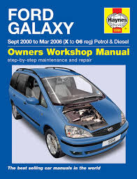 ford galaxy repair manual haynes manual service manual workshop