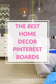 top 10 pinterest boards for home interiors love chic living