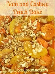 Yam Thanksgiving Recipes Thanksgiving Yam And Cashew Peach Bake Recipe