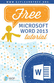 free tutorial for microsoft word 2013 powerful tools to create