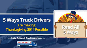 mail delivery on thanksgiving 5 ways truck drivers are making thanksgiving 2014 possible