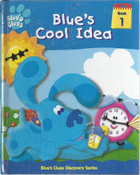 blue u0027s cool idea book 1 blue u0027s clues discovery series 2000