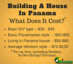 Cost To Build House by How Much Does It Cost To Build A House In Panama