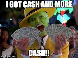 Cash Money Meme - money money meme imgflip