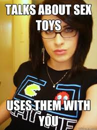 Sex Toy Meme - talks about sex toys uses them with you cool chick carol quickmeme