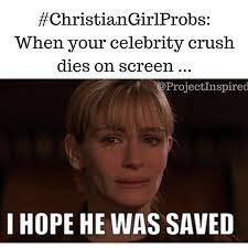 Hot Girl Problems Meme - do you mourn your favorite character s soul in the movies yep you