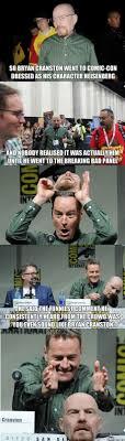 Bryan Cranston Memes - love me some breaking bad bryan cranston in comic con geeky